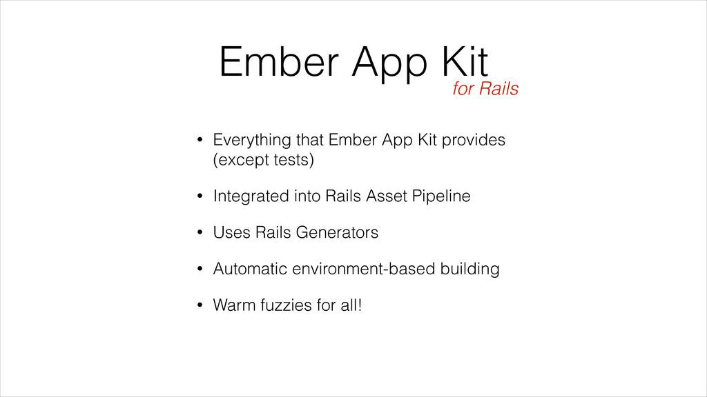 Ember App Kit • Everything that Ember App Kit p...