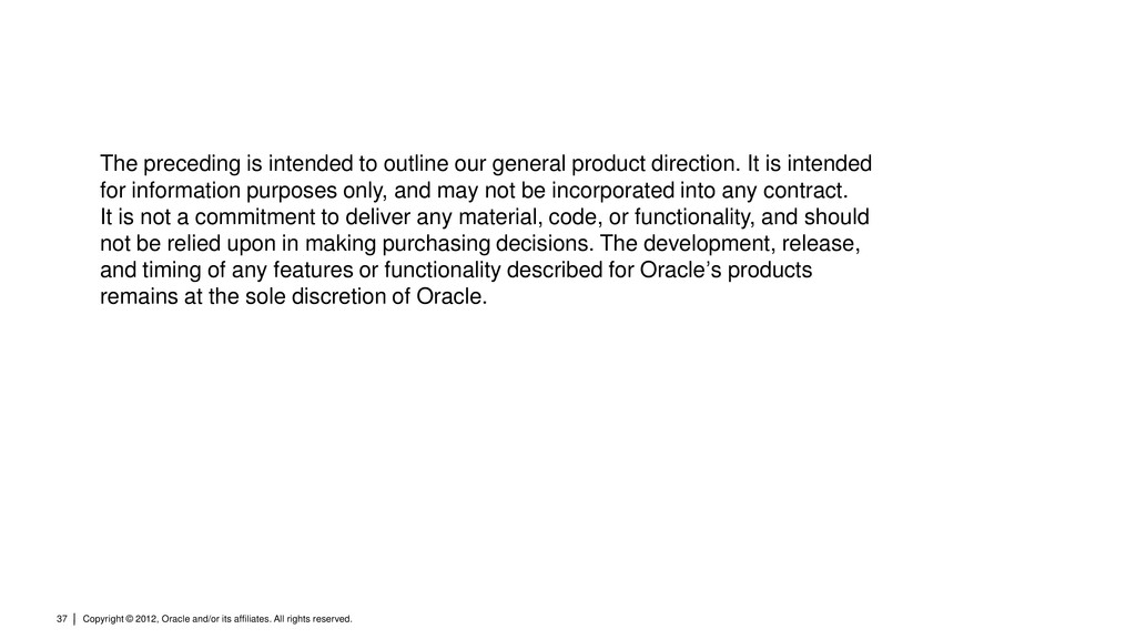 Copyright © 2012, Oracle and/or its affiliates....