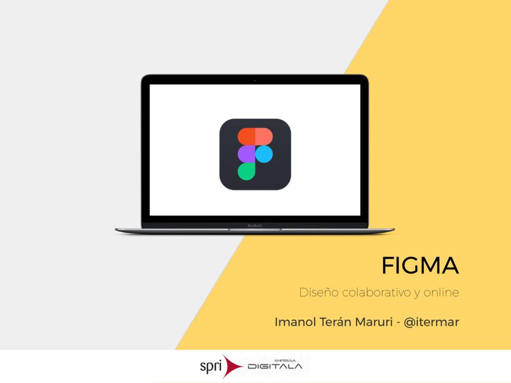 Imanol Terán Maruri - @itermar FIGMA Diseño col...