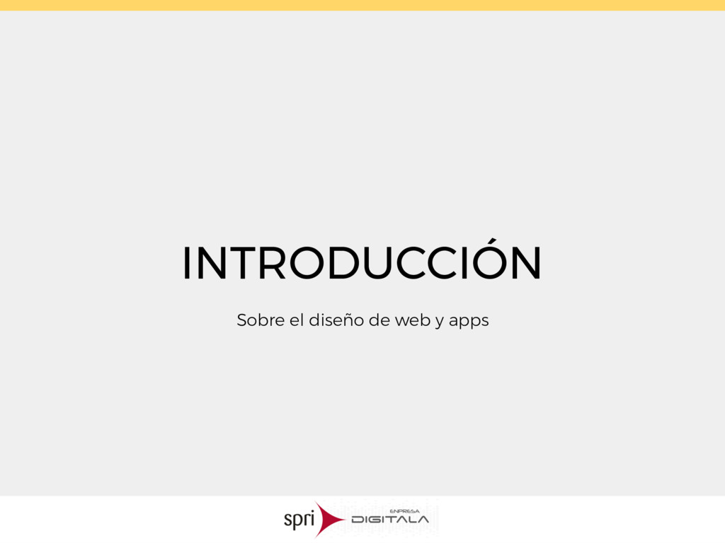 INTRODUCCIÓN Sobre el diseño de web y apps