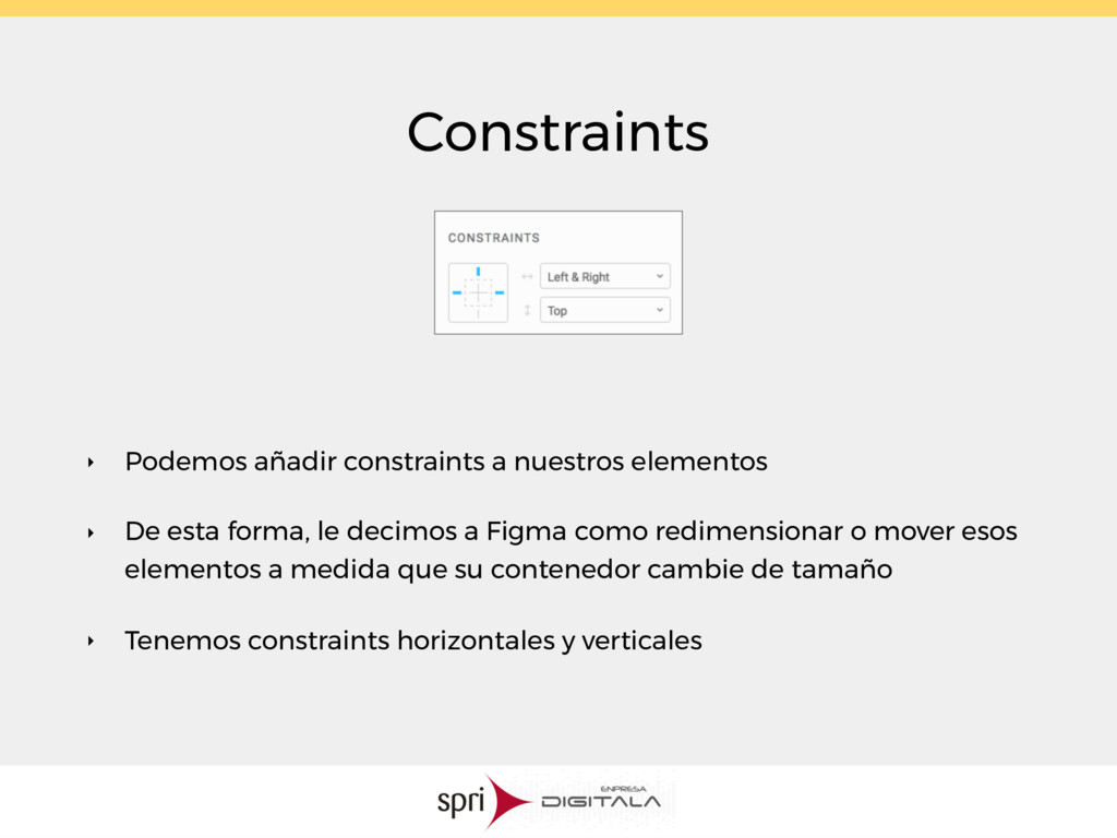 Constraints ‣ Podemos añadir constraints a nues...