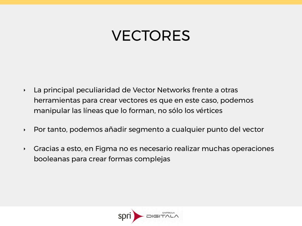 VECTORES ‣ La principal peculiaridad de Vector ...
