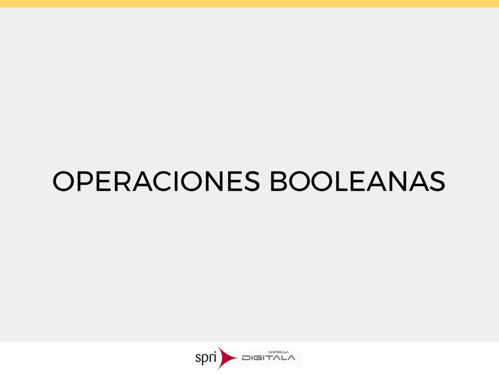 OPERACIONES BOOLEANAS