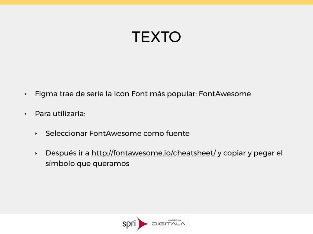 TEXTO ‣ Figma trae de serie la Icon Font más po...