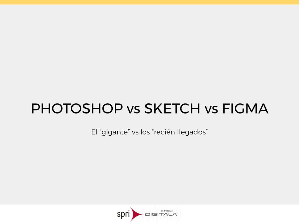 """PHOTOSHOP vs SKETCH vs FIGMA El """"gigante"""" vs lo..."""