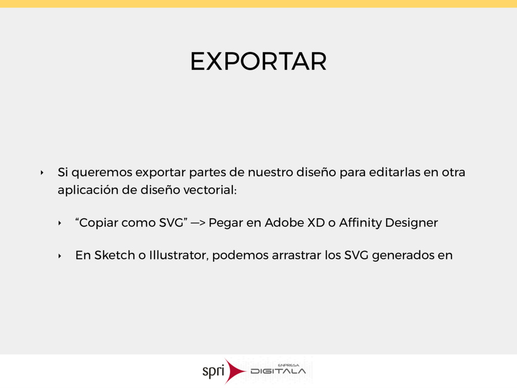 EXPORTAR ‣ Si queremos exportar partes de nuest...