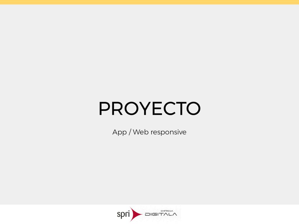 PROYECTO App / Web responsive