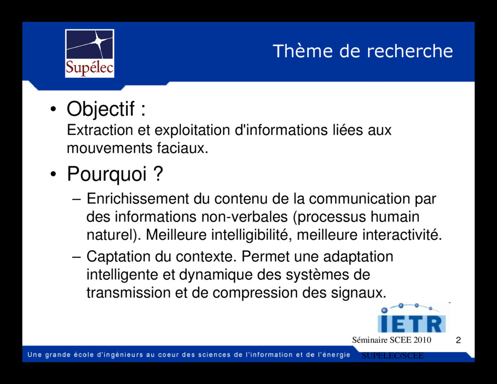 Thème de recherche • Objectif : Extraction et e...