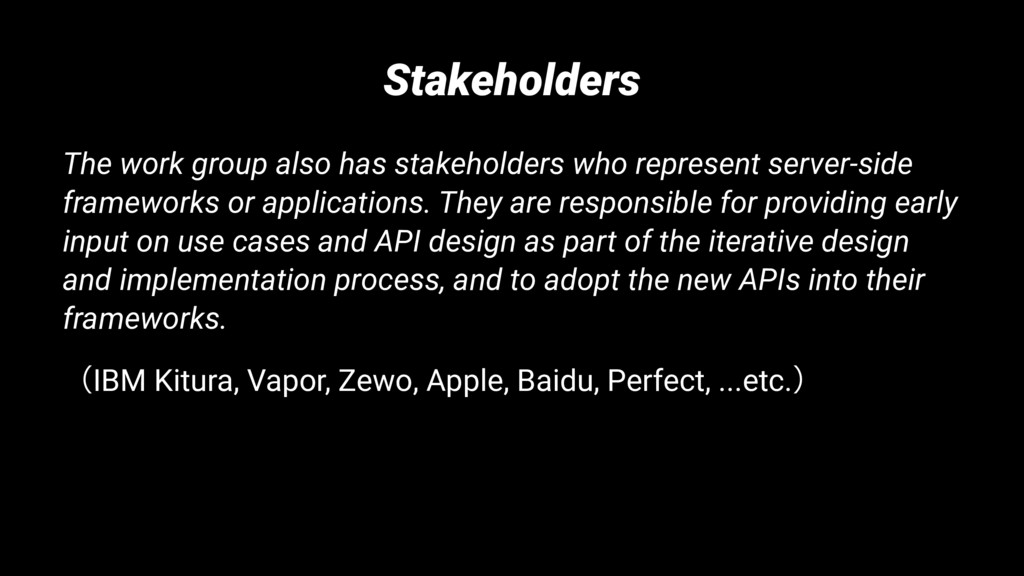 Stakeholders The work group also has stakeholde...