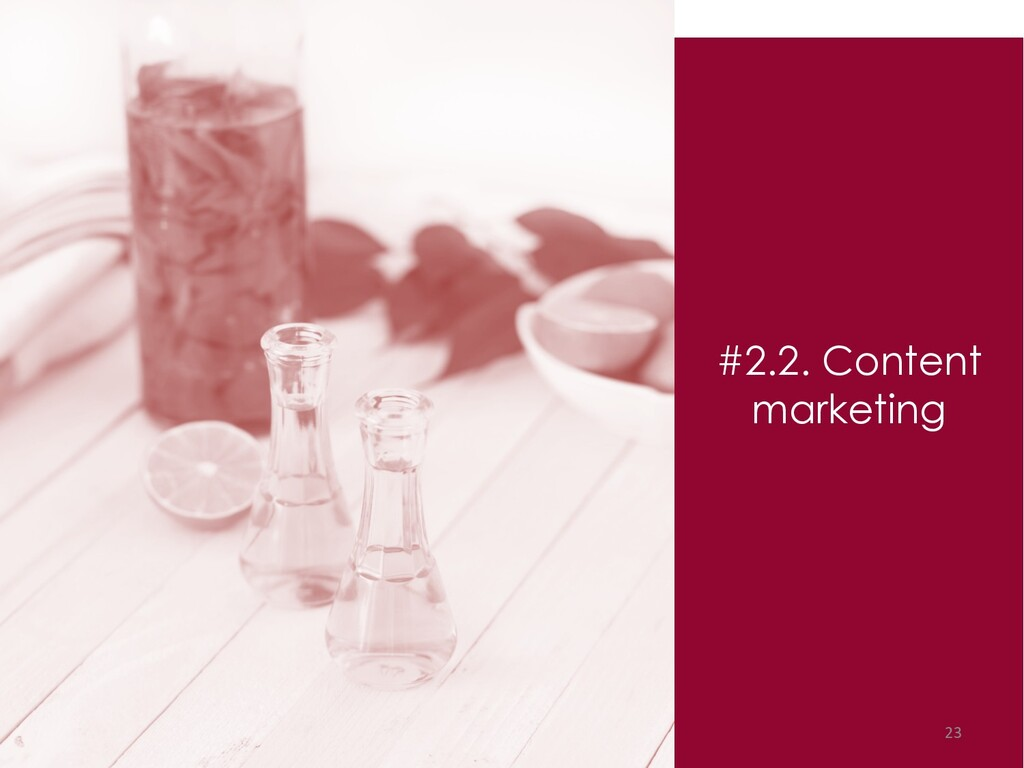 #2.2. Content marketing 23