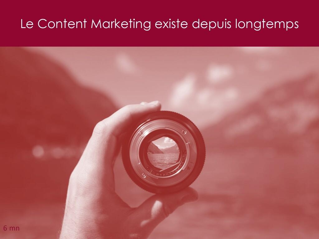 Le Content Marketing existe depuis longtemps 25...
