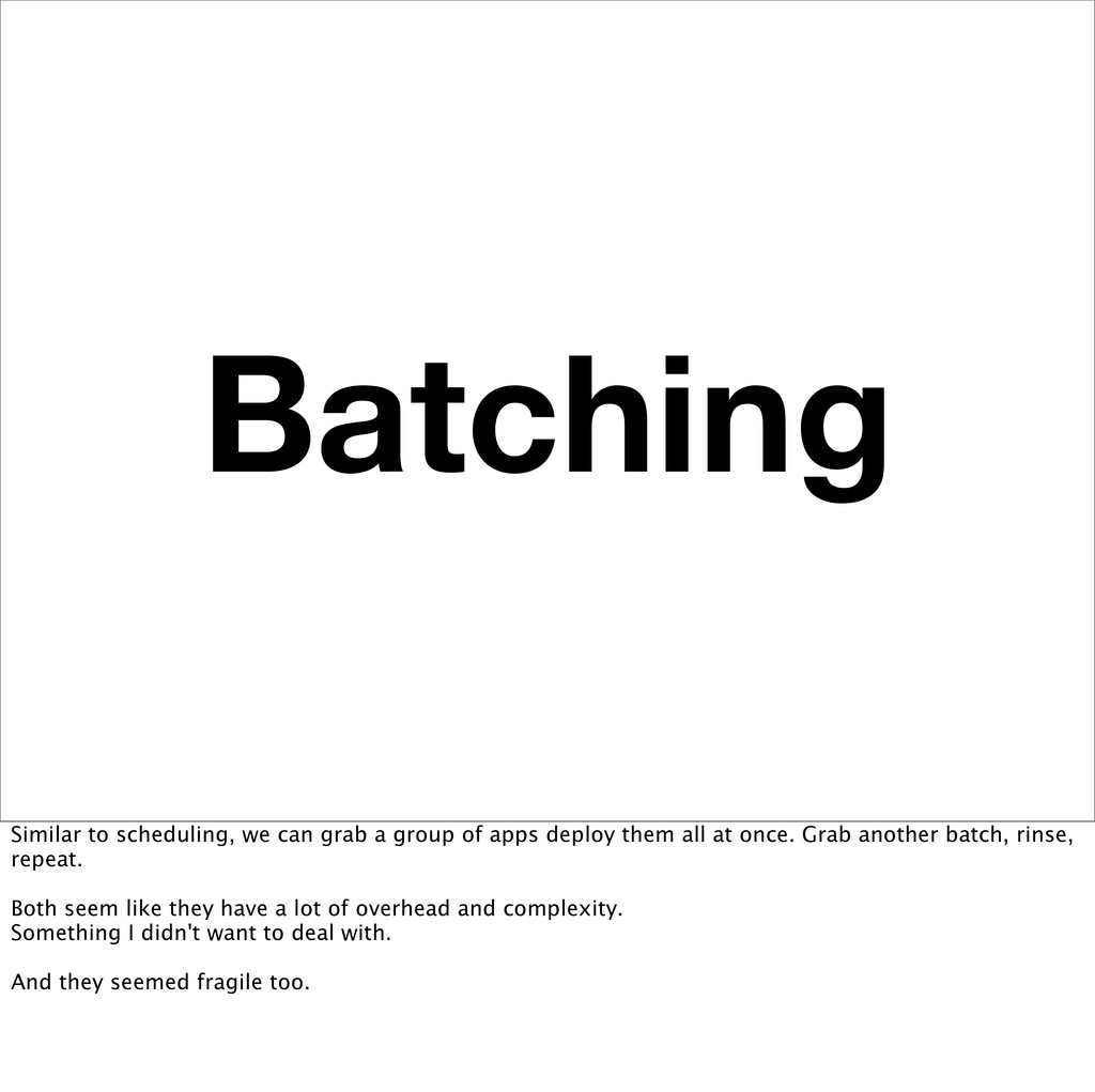 Batching Similar to scheduling, we can grab a g...