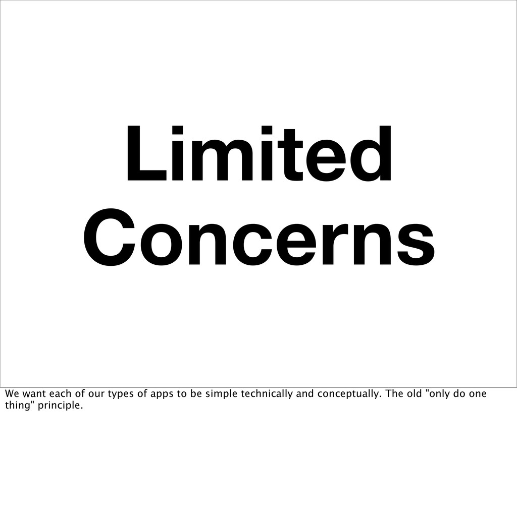 Limited Concerns We want each of our types of a...
