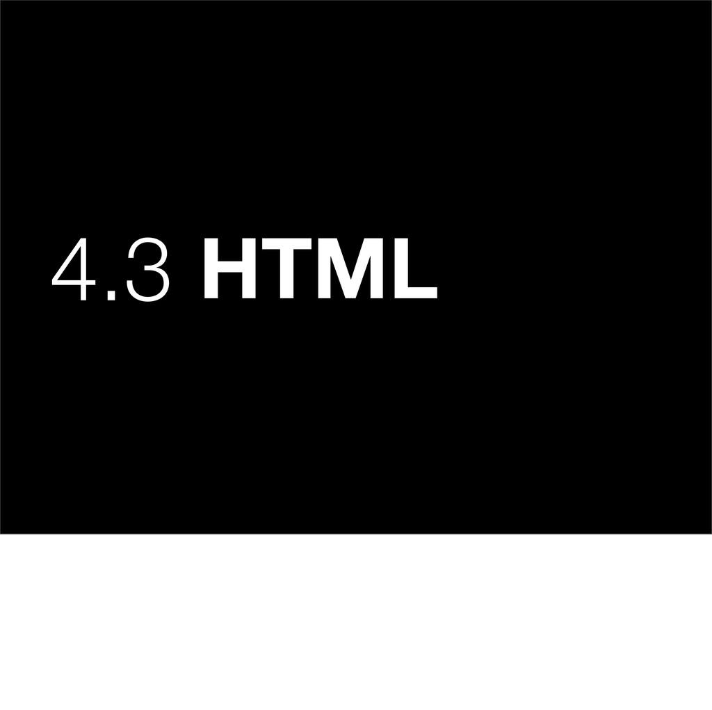4.3 HTML