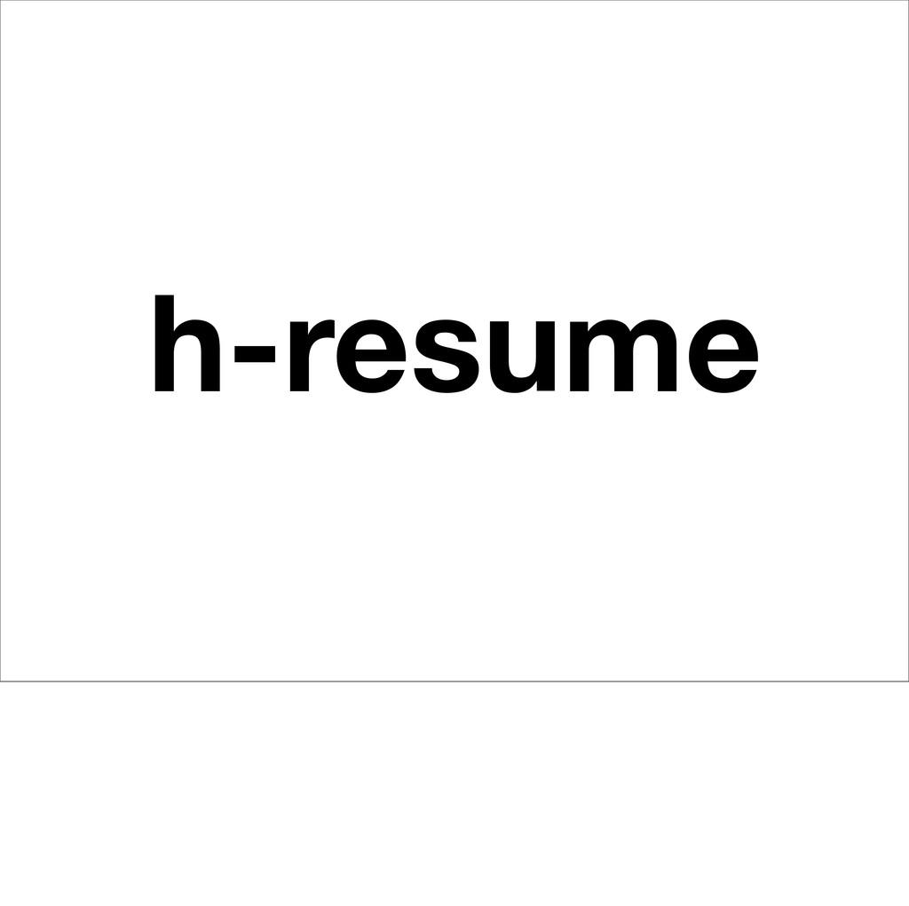 h-resume