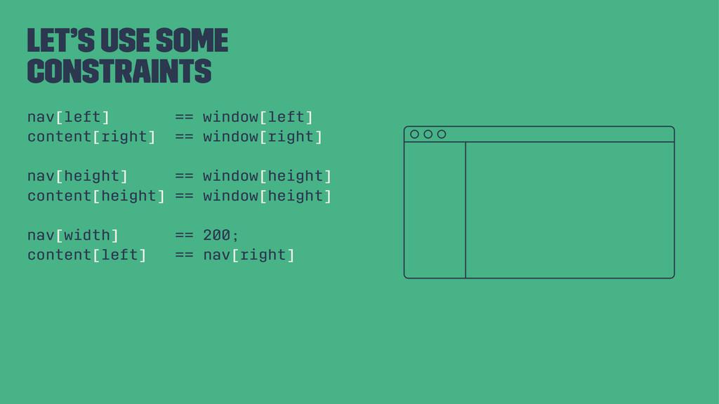 Let's use some constraints nav[left] == window[...