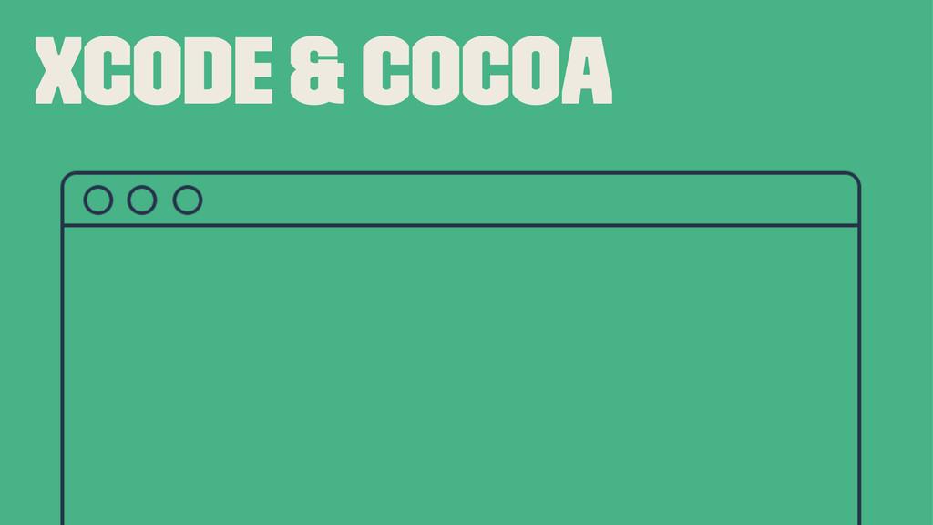 Xcode & Cocoa