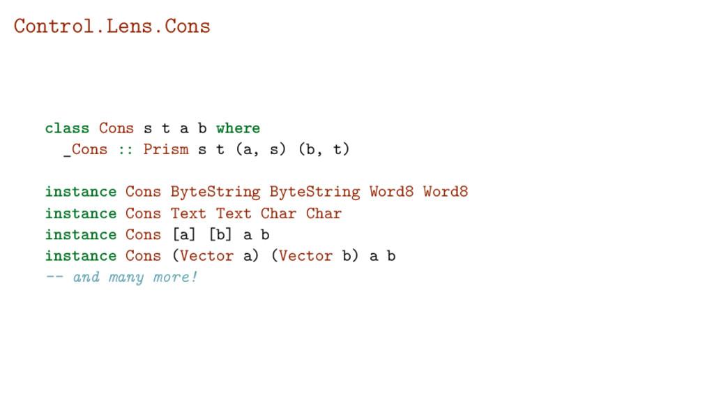 Control.Lens.Cons class Cons s t a b where _Con...