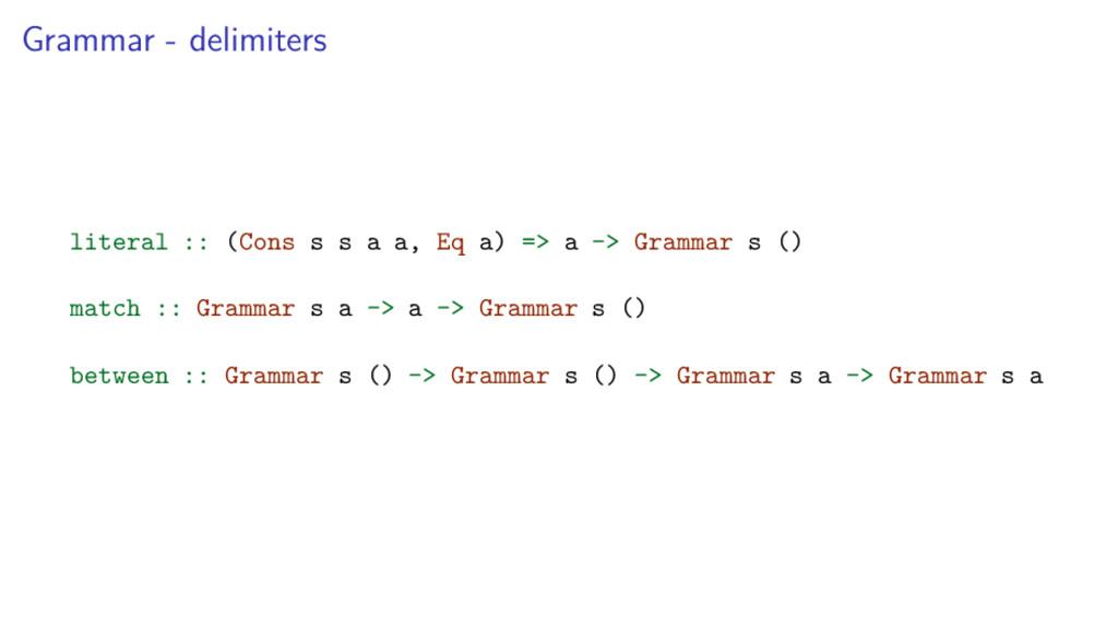 Grammar - delimiters literal :: (Cons s s a a, ...