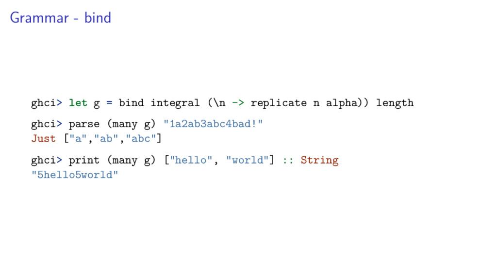 Grammar - bind ghci> let g = bind integral (\n ...