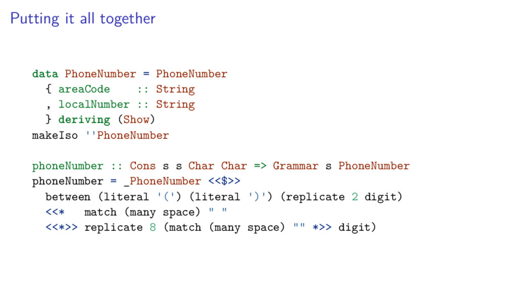 Putting it all together data PhoneNumber = Phon...