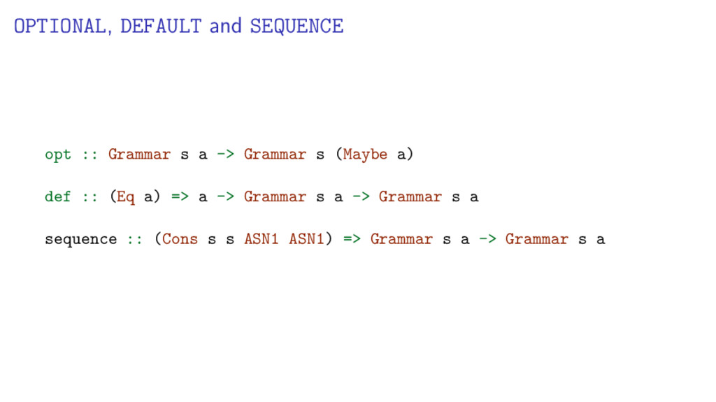 OPTIONAL, DEFAULT and SEQUENCE opt :: Grammar s...