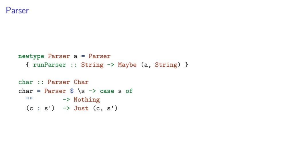 Parser newtype Parser a = Parser { runParser ::...
