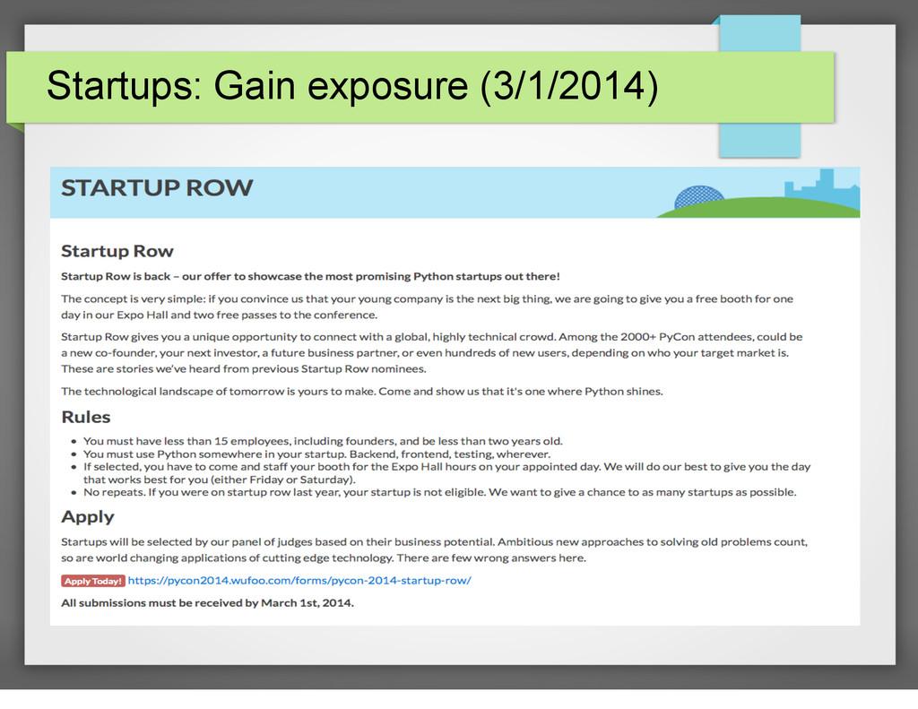 Startups: Gain exposure (3/1/2014)