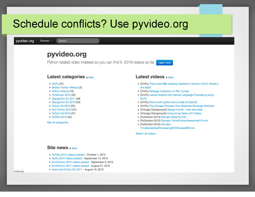Schedule conflicts? Use pyvideo.org