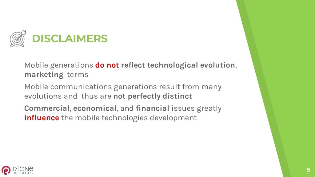 DISCLAIMERS 5 Mobile generations do not reflect...