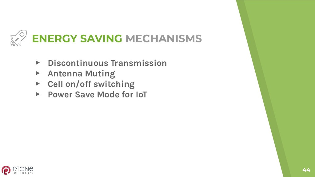 44 ENERGY SAVING MECHANISMS ▸ Discontinuous Tra...