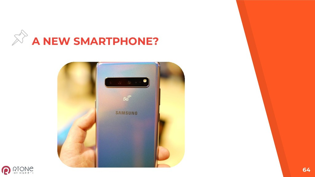 A NEW SMARTPHONE? 64
