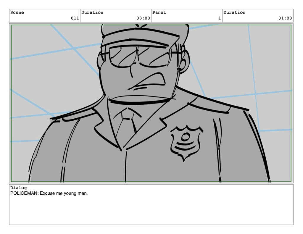 Scene 011 Duration 03:00 Panel 1 Duration 01:00...