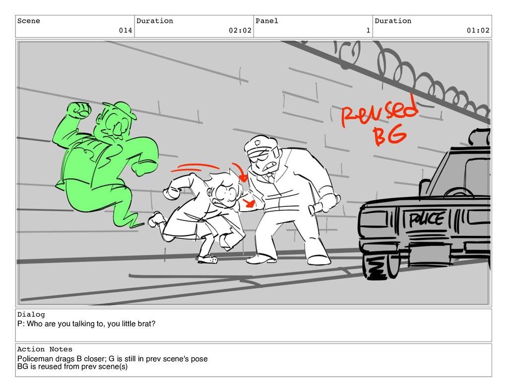 Scene 014 Duration 02:02 Panel 1 Duration 01:02...