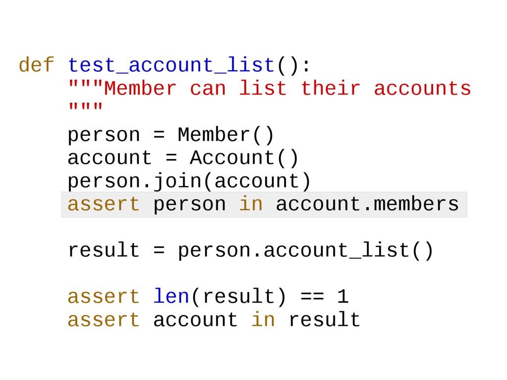 """def test_account_list(): """"""""""""Member can list the..."""