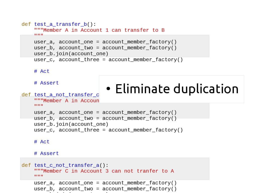 "def test_a_transfer_b(): """"""Member A in Account..."