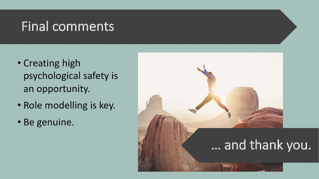 Final comments • Creating high psychological sa...