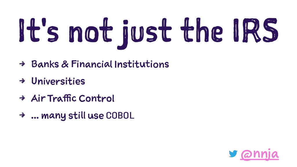 It's not just the IRS 4 Banks & Financial Insti...