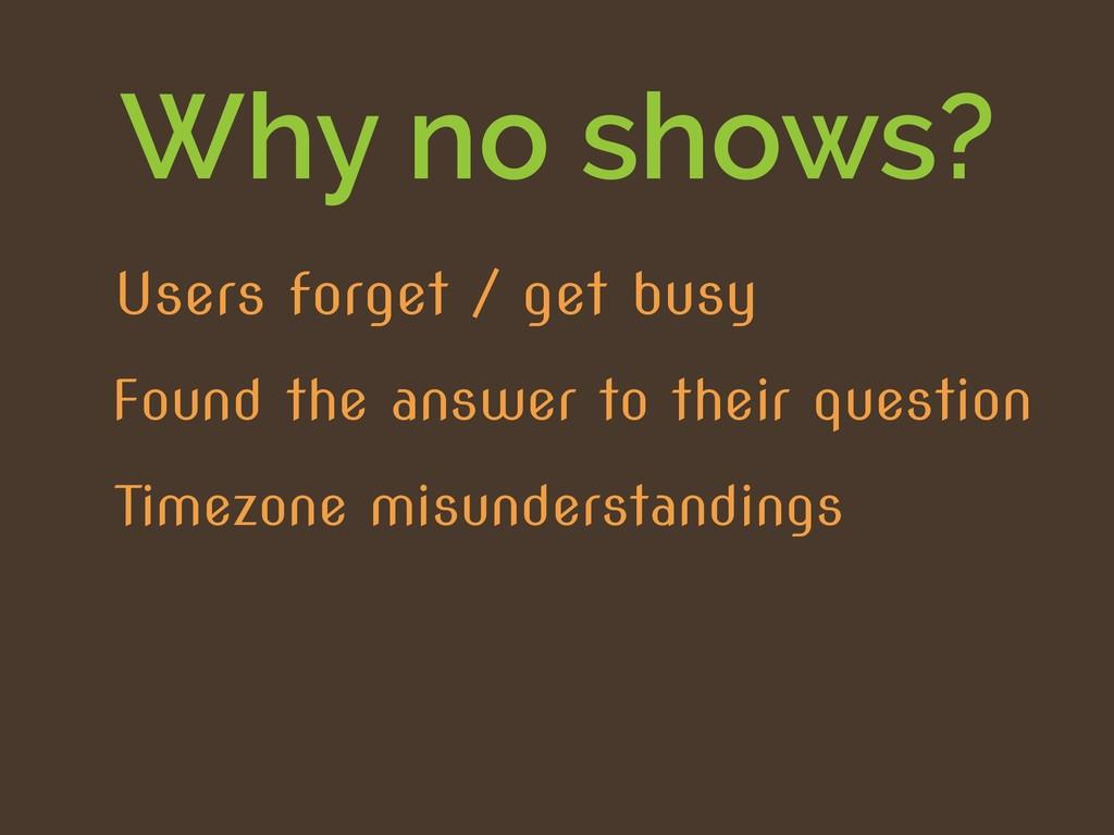 Why no shows? Timezone misunderstandings Found ...