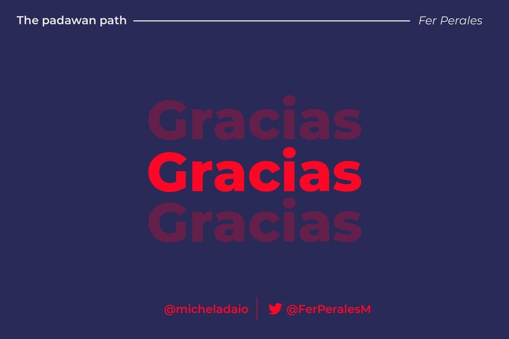 The padawan path Fer Perales Gracias Gracias Gr...