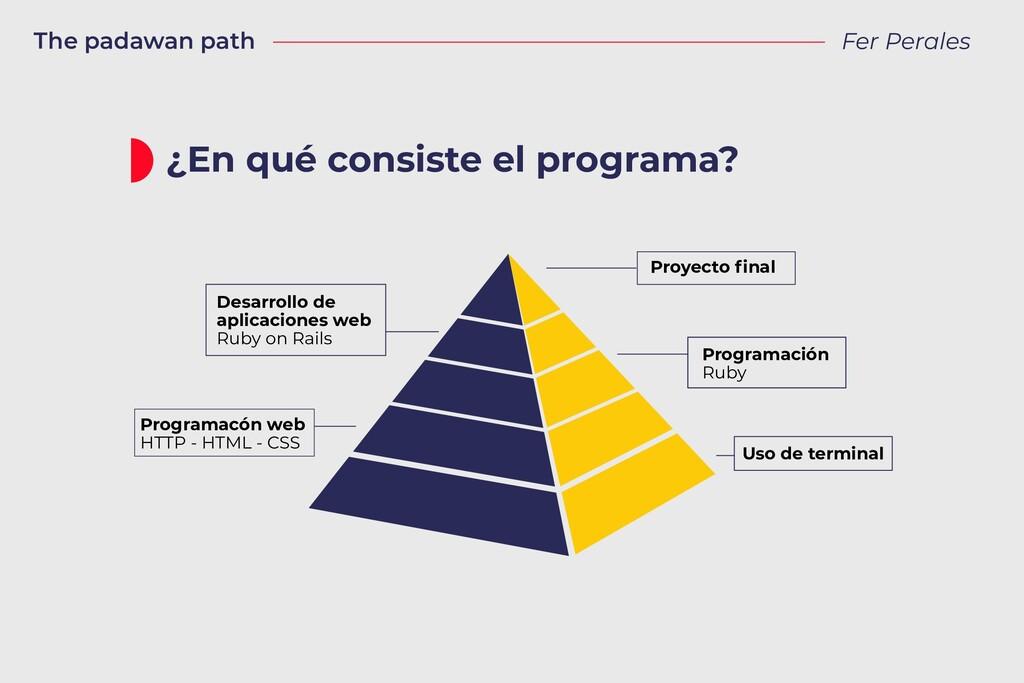 The padawan path Fer Perales ¿En qué consiste e...