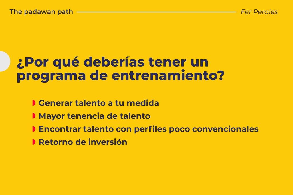 The padawan path Fer Perales ¿Por qué deberías ...