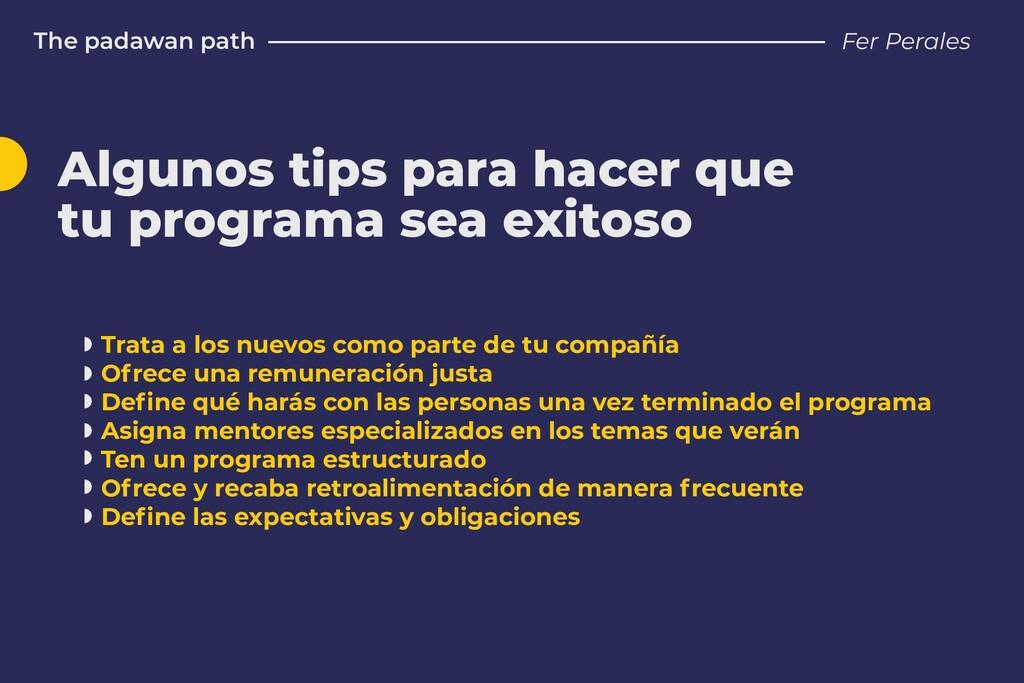 The padawan path Fer Perales Algunos tips para ...