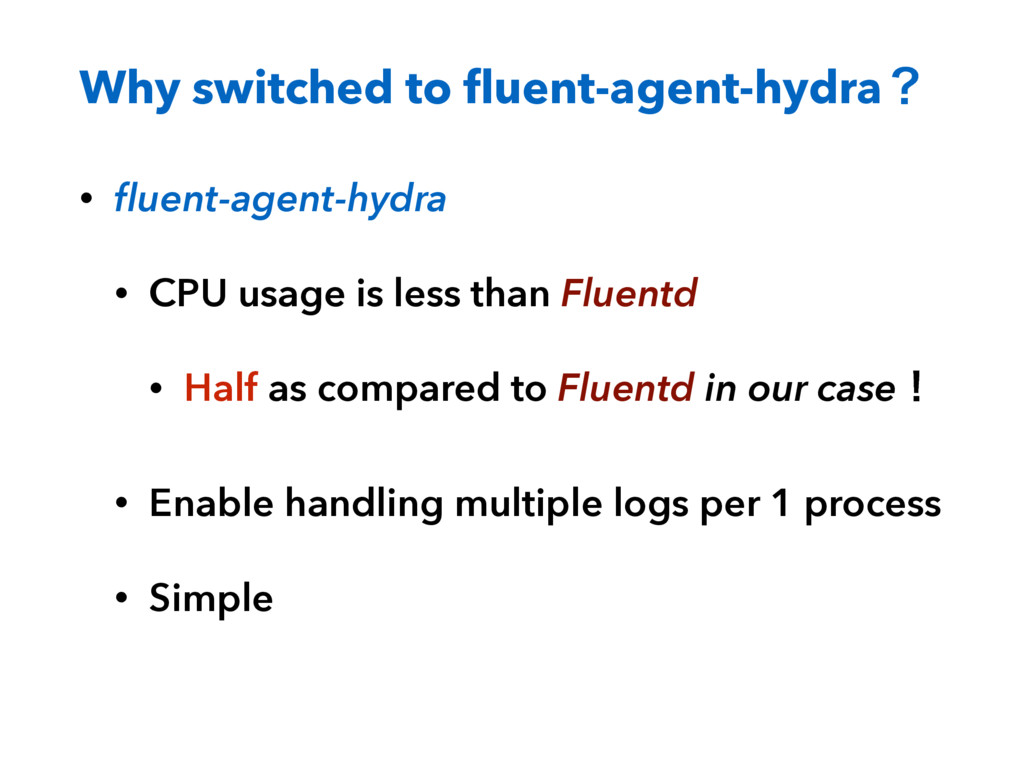 Why switched to fluent-agent-hydraʁ • fluent-agen...