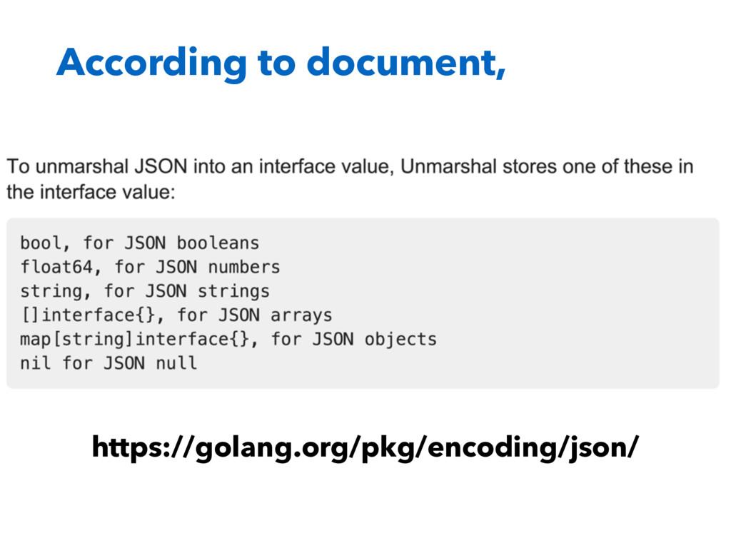 According to document, https://golang.org/pkg/e...