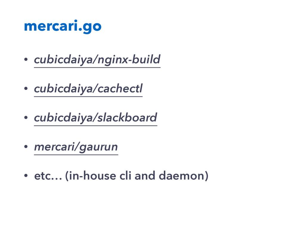 mercari.go • cubicdaiya/nginx-build • cubicdaiy...