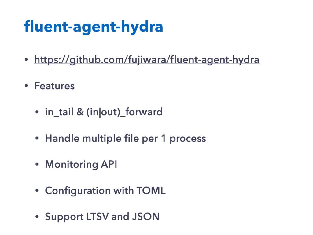 fluent-agent-hydra • https://github.com/fujiwara...
