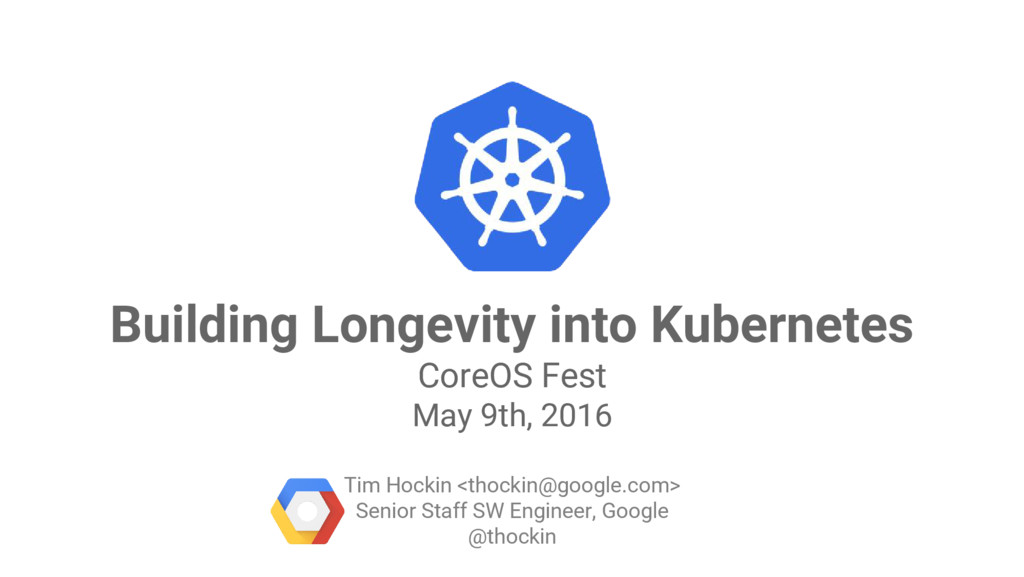 Google Cloud Platform Building Longevity into K...