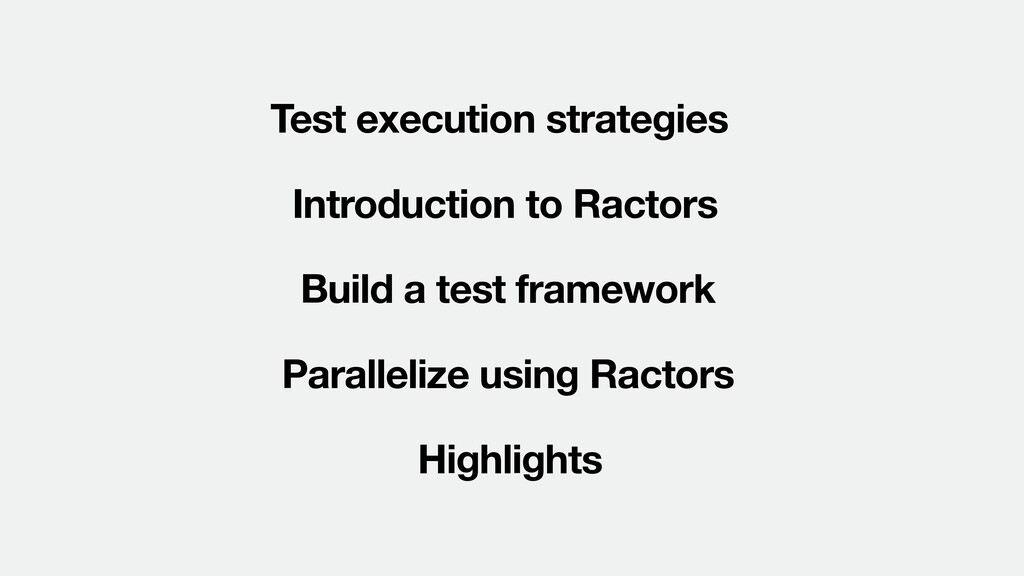 Test execution strategies Introduction to Racto...