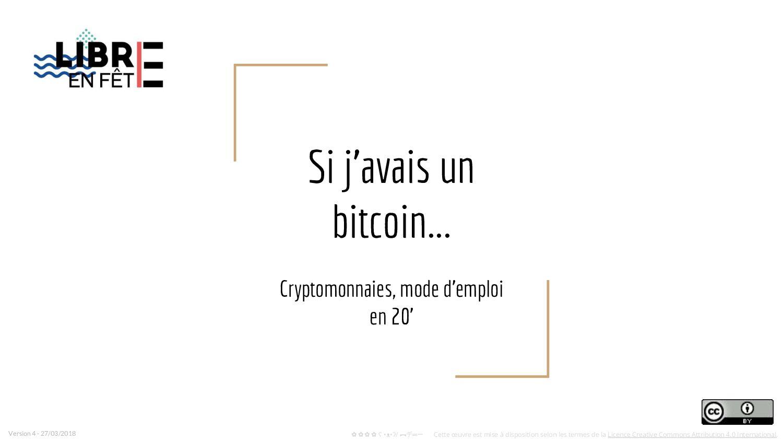 Si j'avais un bitcoin... Cryptomonnaies, mode d...
